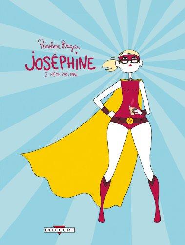 JOSEPHINE T02 MEME PAS MAL
