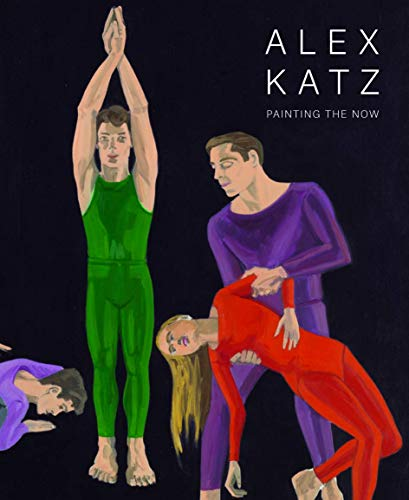 Alex Katz: Painting the Now