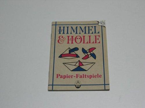 Himmel & Hölle. Papier-Faltspiele.
