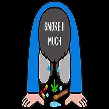 Smoke II Much