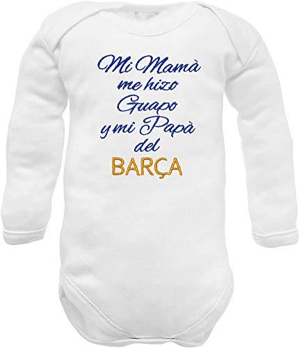 body de bebé del barcelona frase bordada Mi Mamà me hizo Guapo Y mi Papà del Barça (cálido...