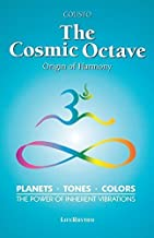The Cosmic Octave: Origin of Harmony by Hans Cousto (2015-09-17)