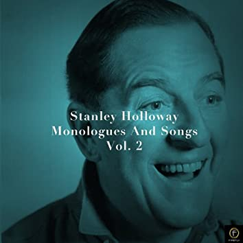 Stanley Holloway, Monologues and Songs Vol. 2