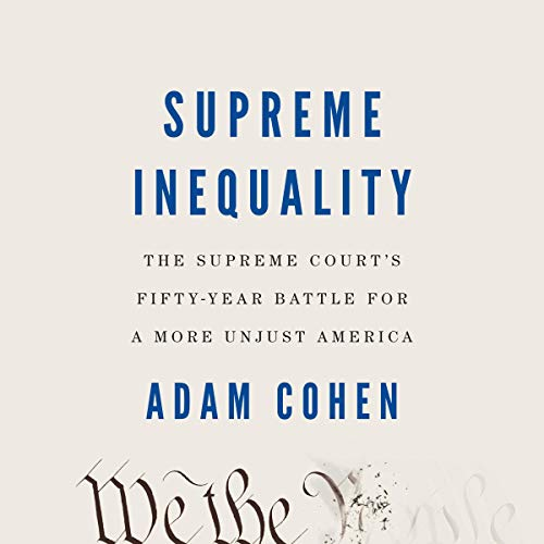 Supreme Inequality Audiobook By Adam Cohen cover art