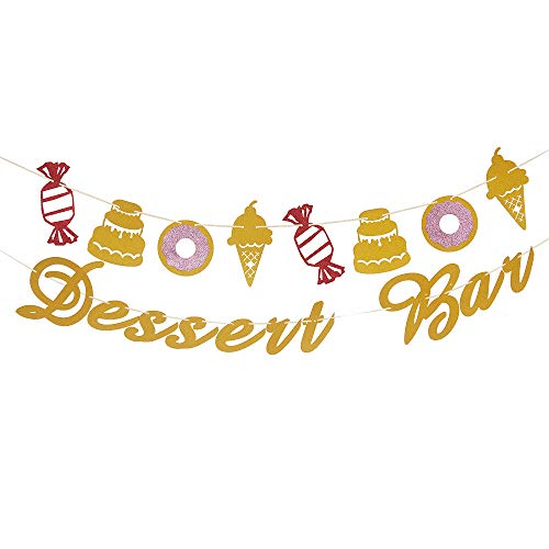 Dessert Bar Banner Sign Icecream Cake Candy Donut Garlands for Brithday Baby Shower Bachelorette Bridal Shower Engagement Party Decor Wedding Bar Banner Wedding Party Supplies Glitter Gold