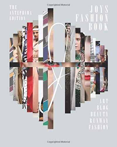 JOYS Fashion Book: The Anteprima Edition