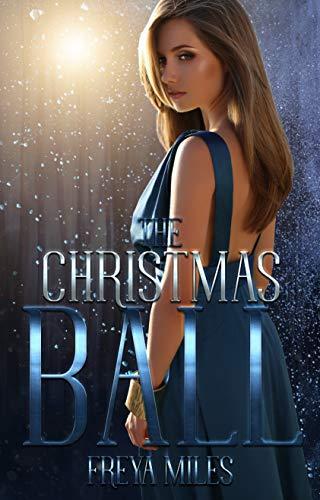The Christmas Ball: Die Zeit der Liebe