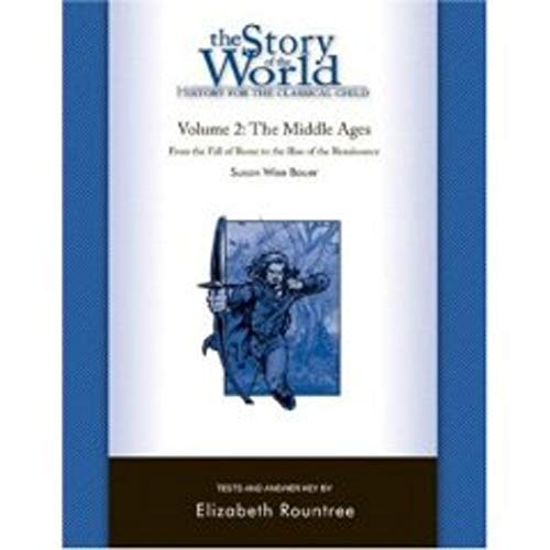 Story of the World, Vol. 2 Test and Answer Key: History for the Classical Child: The Middle Ages (Vo