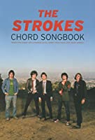 The Strokes Chord Songbook
