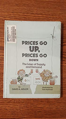 Prices Go Up, Prices Go Down: The Laws of Supply and Demand (Money Power)
