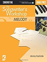 THE SONGWRITER'S WORKSHOP MELODY BOOK/CD (Berklee Press) by Various (2003) Paperback