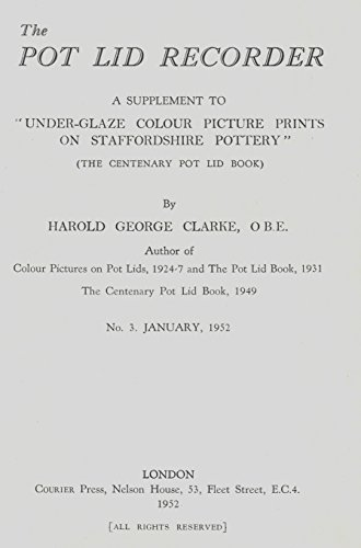 Pot Lid Recorder: a supplement to 'Under-glaze colour picture prints on Staffordshire pottery', no.3 January 1952
