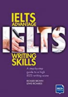 IELTS Advantage Writing Skills: A step-by-step guide to a high IELTS writing score (Delta Exam Preparation)