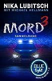 Mord hoch drei: Blue Light Berlin-Krimi Sammelband 1-3
