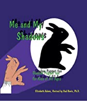 Me and My Shadows-Shadow Puppet Fun for Kids of All Ages
