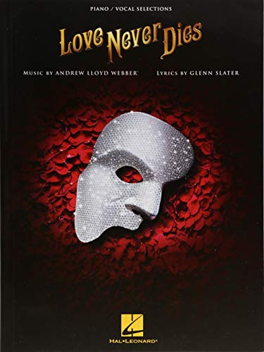 Love Never Dies (Piano/Vocal Selections)