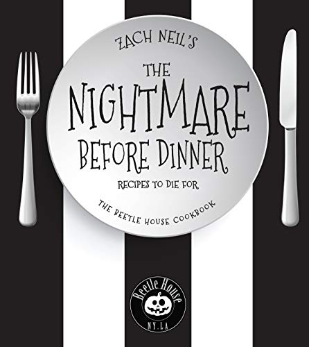 The Nightmare Before Dinner: Recipes to Die For: The Beetle House Cookbook (English Edition)