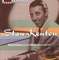 Kenton Plays Standards