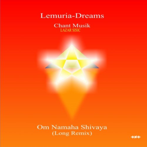 Om Namaha Shivaya (Long Remix)