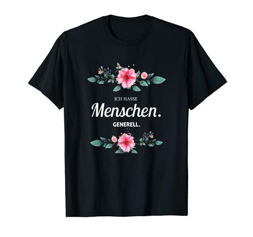 Ich Hasse Menschen Generell T-Shirt