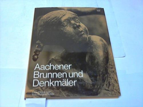 Aachener Brunnen und Denkmäler.