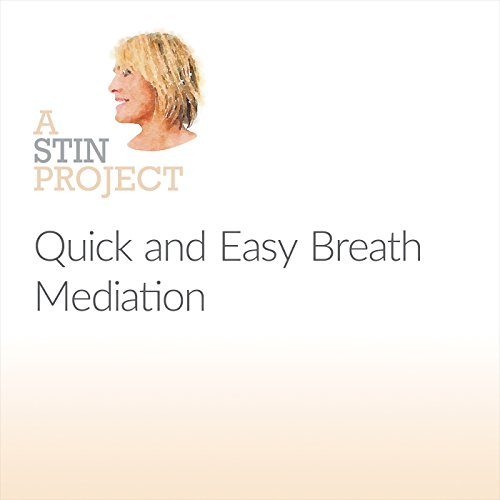 Quick and Easy Breath Mediation audiobook cover art