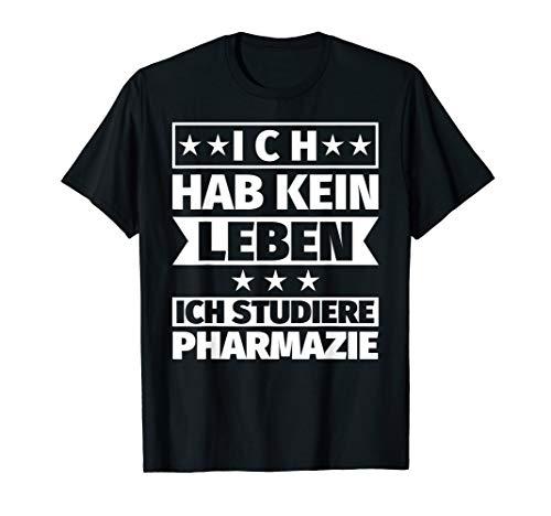 Pharmazie lustig Studium T-Shirt