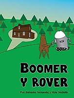Boomer Y Rover