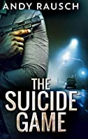 The Suicide Game: Large Print Hardcover Edition