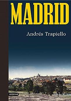 Madrid (Imago Mundi) (Spanish Edition) par [Andrés Trapiello]