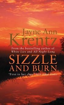 Sizzle And Burn: Number 3 in series (Arcane Society) by [Jayne Ann Krentz]