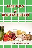 Dietas y Nutrición: Libro Dietas y nutrición, para elaborar dieta para perder peso, dieta para engordar, dieta para hígado graso, dieta saludable, dieta para colesterol, dieta rápida y efectiva