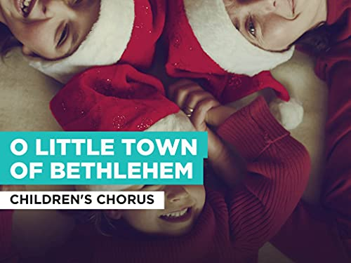 O Little Town of Bethlehem im Stil von Children's Chorus