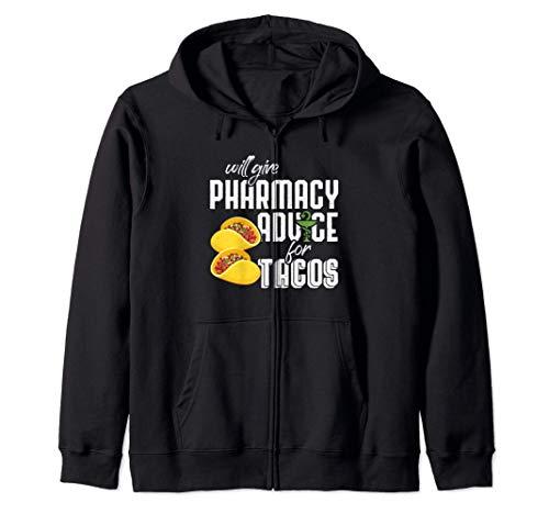 Will Give Pharmacy Advice for Tacos - Pharmacy Pharmacist Sudadera con Capucha