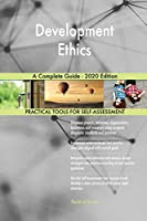 Development Ethics A Complete Guide - 2020 Edition