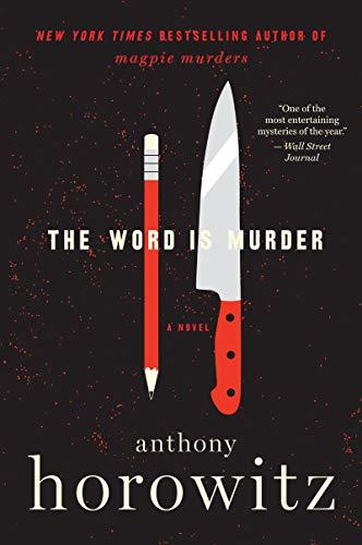 The Word Is Murder (Detective Daniel Hawthorne)