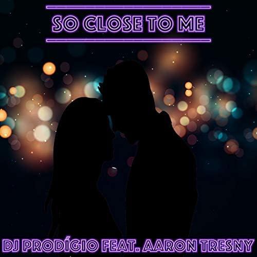DJ Prodígio feat. Aaron Tresny