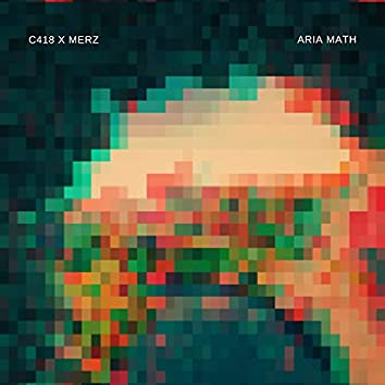 C418 - Aria Math | Merz Remix (Remix)