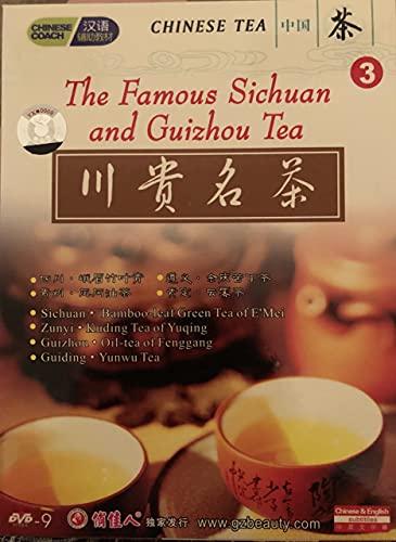 Chinese Tea: The Famous Sichuan and Guizhou Tea