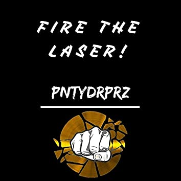 Fire The Laser