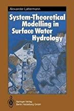 [(System-Theoretical Modelling in Surface Water Hydrology)] [By (author) Alexander Lattermann] published on (November, 2013)