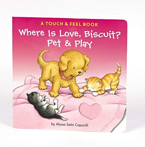 Where Is Love  Biscuit?: A Touch & Feel Book