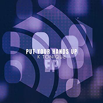 Put Your Hands up - EP