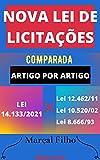 Nova Lei de Licitações Comparada – Lei 14.133/2021 – Artigo por Artigo: Atualizada - 2021 (Portuguese Edition)