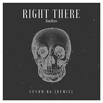 Right There (Venom RG Remix)