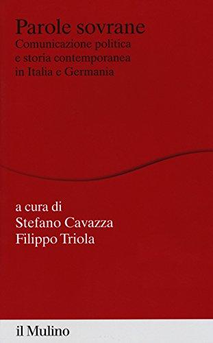 Parole sovrane. Comunicazione politica e storia contemporanea in Italia e in Germania