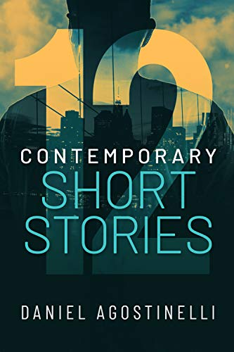 12 Contemporary Short Stories (12 Short Stories Book 1) (English Edition)