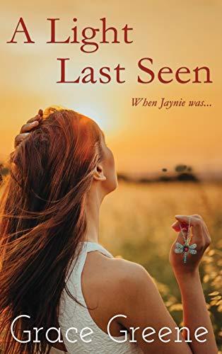 A Light Last Seen: When Jaynie Was... (Cub Creek Single Title)