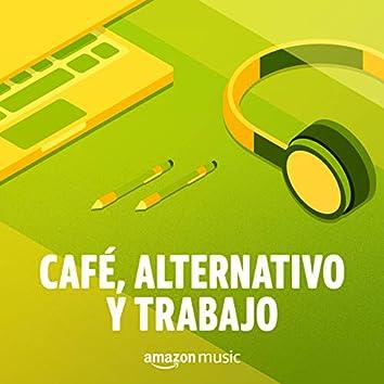 Café, Alternativo y Trabajo