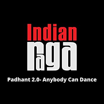 Padhant 2.0: Anybody Can Dance